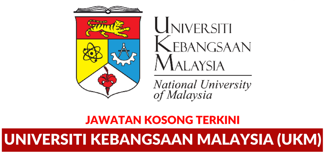 Jawatan Kosong Terkini Universiti Kebangsaan Malaysia Tutup 18 Mac 2019